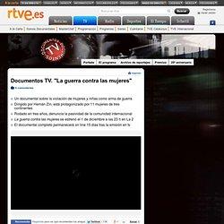 """Documentos TV. """"La guerra contra las mujeres"""""""