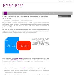 Cómo ver vídeos de YouTube en documentos de texto de Google