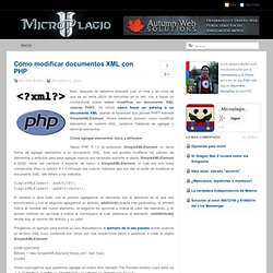 Cómo modificar documentos XML con PHP » …Microplagio…