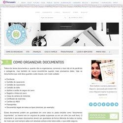 Como organizar: Documentos