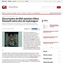 Documentos da NSA apontam Dilma Rousseff como alvo de espionagem