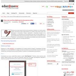 Cómo crear una firma digital para tus documentos online