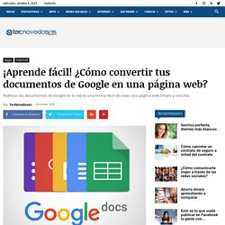 ¡Aprende fácil! ¿Cómo convertir tus documentos de Google en una página web?