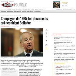 Campagne de 1995: les documents qui accablent Balladur