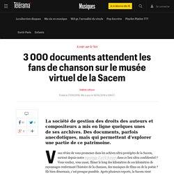 3 000 documents attendent les fans de chanson sur le musée virtuel de la Sacem