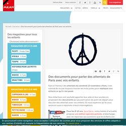 Des documents pour parler des attentats de Paris avec vos enfants