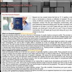 Alpha Documents Online : Buy Fake Australia Passport