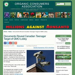 Documents Reveal Canadian Teenager Target of GMO Lobby