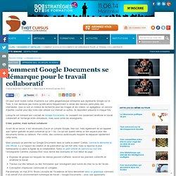 Comment Google Documents se démarque pour le travail collaboratif *