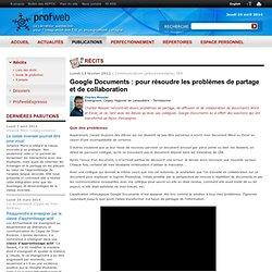 Google Documents : pour résoudre les problèmes de partage et de collaboration