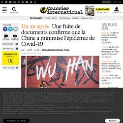 COURRIER INTERNATIONAL 01/12/20 Un an après.Une fuite de documents confirme que la Chine a minimisé l'épidémie de Covid-19