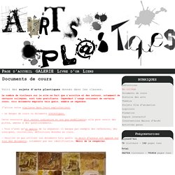 Documents de cours - Arts plastiques