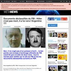 Documents déclassifiés du FBI : Hitler n'est pas mort, il a fui vers l'Argentine !!!!