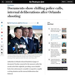 Documents show chilling police calls, internal deliberations after Orlando shooting