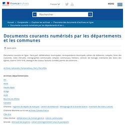 Documents courants numérisés par les départements et les communes