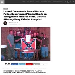 Leaked Documents Reveal Dothan Police Department Planted Drugs on Young Black...