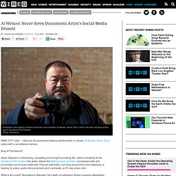 Ai Weiwei: Never Sorry Documents Artist's Social Media Dissent