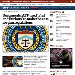 "Documents: ATF used ""Fast and Furious"" to make the case for gun regulations"