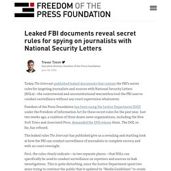 Leaked FBI documents reveal secret rules for spying on journalists with National Security Letters