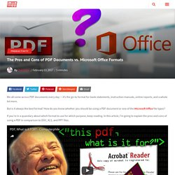 The Pros and Cons of PDF Documents vs. Microsoft Office Formats