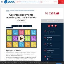 FUN - Gérer les documents numériques : maîtriser les risques
