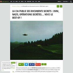 La CIA publie ses documents secrets : OVNI, Nazis, opérations secrètes... Voici le best-of ! - Ubergizmo France
