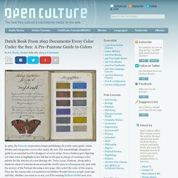 Dutch Book From 1692 Documents Every Color Under the Sun: A Pre-Pantone Guide to Colors
