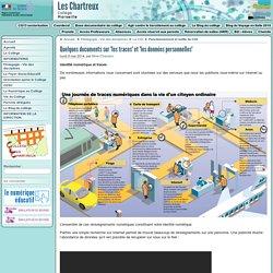 """Quelques documents sur """"les traces"""" et """"les données personnelles"""" - Collège Chartreux (avenue des) à Marseille"""