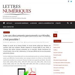 Lire ses documents personnels sur Kindle, c'est possible