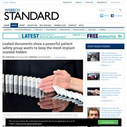 Leaked documents show a powerful patient safety group wants to keep the mesh implant scandal hidden - News - Cambs Times