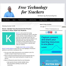 Knowt - Quickly Turn Documents Into Practice Activities to Share With Your Students