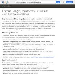 Éditeur GoogleDocuments, Feuilles de calcul et Présentations - Centre d'aide Drive