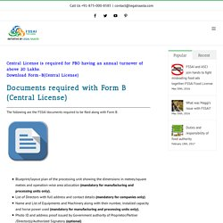 Documents Required for FSSAI - Form B (Central license)