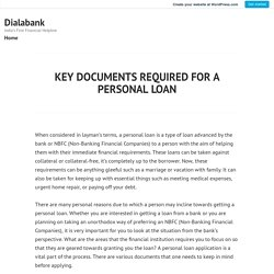 KEY DOCUMENTS REQUIRED FOR A PERSONAL LOAN – Dialabank