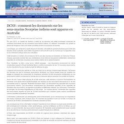 DCNS : comment les documents sur les sous-marins Scorpène indiens sont apparus en Australie - Le portail des sous-marins