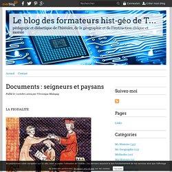 Documents : seigneurs et paysans - Le blog des formateurs hist-géo de Torcy