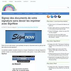 Signez des documents de votre signature sans devoir les imprimer avec SignNow