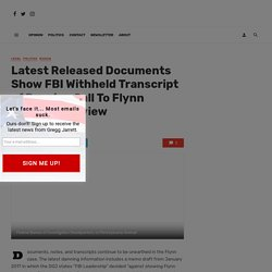 Latest Released Documents Show FBI Withheld Transcript of Russian Call To Flynn During Interview - Gregg Jarrett