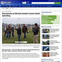Documents at Ukraine leader's home detail spending - Europe news