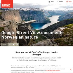 Google Street View documents Norwegian nature - Official travel guide to Norway - visitnorway.com