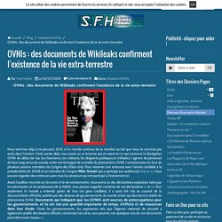 OVNIs : des documents de Wikileaks confirment l'existence de la vie extra-terrestre