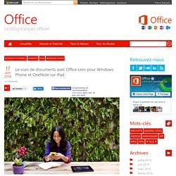 Le scan de documents avec Office Lens pour Windows Phone et OneNote sur iPad