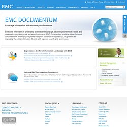 Documentum - Content Management, Collaboration, Compliance, Records Retention