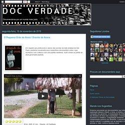 DOCVERDADE - Documentários: O Pequeno Grão de Areia / Granito de Arena