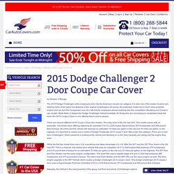 2015 Dodge Challenger 2 Door Coupe Car Cover