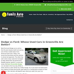 Dodge vs Ford: Whose Used Cars in Greenville Are Better?