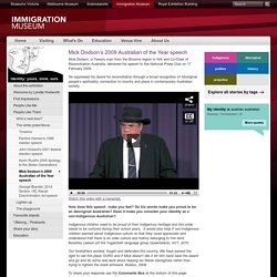 Mick Dodson's 2009 Australian of the Year speech: Immigration Museum