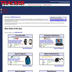 DODTracker.com: Deal of the day Tracker: Real-time tracking of every deal of the day offer on web