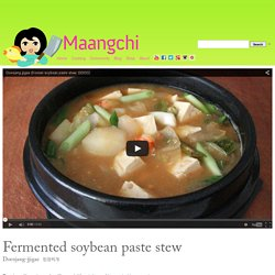 Doenjang-jjigae (Fermented soybean paste and vegetable stew) recipe
