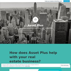 How does Asset Plus help with your real estate business? – Asset Plus